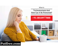 +91-8010977000|Treatment for trichomoniasis in male & female in Garhi Harsaru Gurgaon