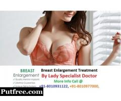 +91-8010977000 | Breast enlargement medicine treatment in Pahar Ganj