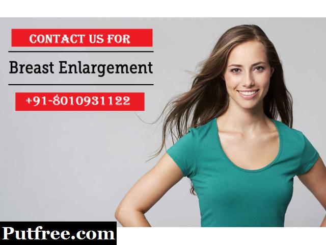 +91-8010931122|small breast enlargement treatment in Pataudi Gurgaon
