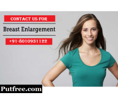 +91-8010931122|small breast enlargement treatment in Pataudi Gurgaon