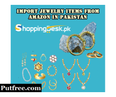 Import Jewelry Items from Amazon in Pakistan