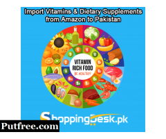 Import Vitamins and Dietary Supplements from Amazon to Pakistan