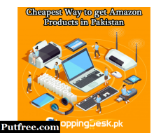 Cheapest Way to get Amazon Products in Pakistan