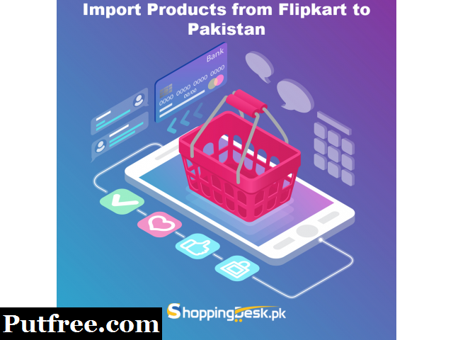 Import Products from Flipkart to Pakistan
