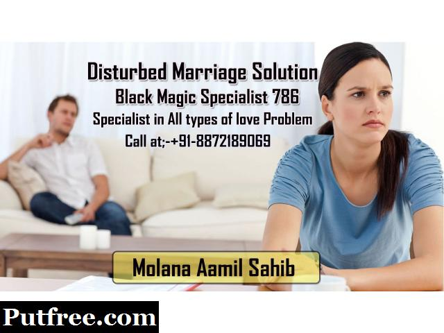 Disturbed Marriage life Solution by our Blackmagicspecialist786