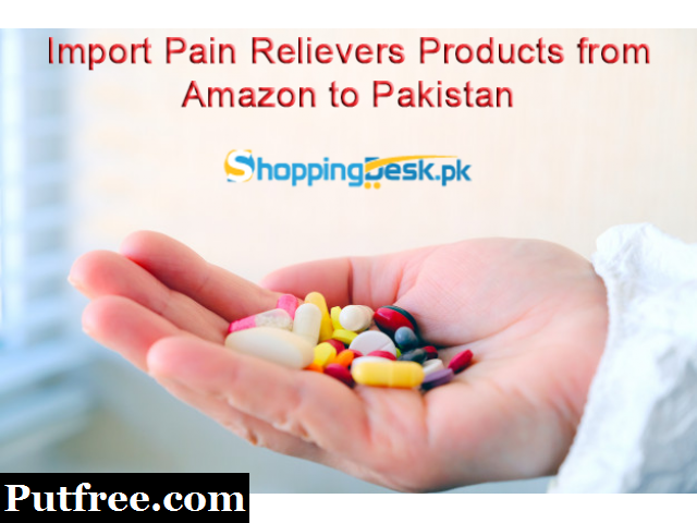 Import Pain Relievers Products from Amazon to Pakistan