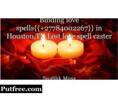 Binding Love Spells{{+27784002267}} In Harrisburg,PA.Lost Love Spell Caster