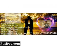 Lost love spells, love spells caster  worldwide +27799065918