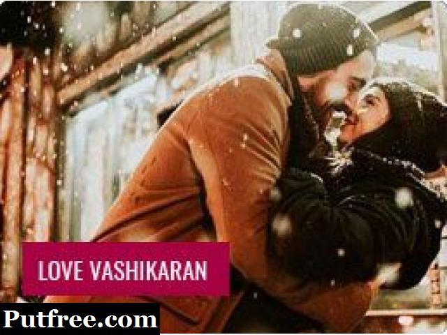 Love Vashikaran Specialist   Call Now   +91-9779485715   India, Delhi