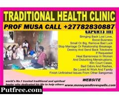 Traditional Healer & Herbalist With Spells That Works Fast Call+27782830887 Prof Musa