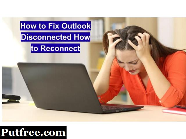 Outlook Disconnected How to Reconnect – How to Fix Outlook