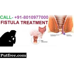 Best fistula treatment in Chawri Bazaar ( +91-8010977000 )
