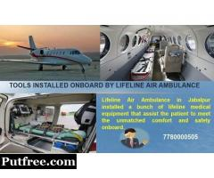 In Case of Immediate Convey to another Hospital Call Lifeline Air Ambulance in Jabalpur