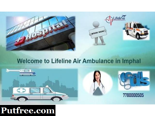 Lifeline Air Ambulance Services in Imphal Comfy to Avail for Prompt Dispatch
