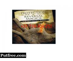 CAST PROTECTION SPELL, STOP THE CURSE FREE YOUR LIFE +27710304251