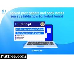 Top-Quality Kohat Board Exam Preparation Solution!