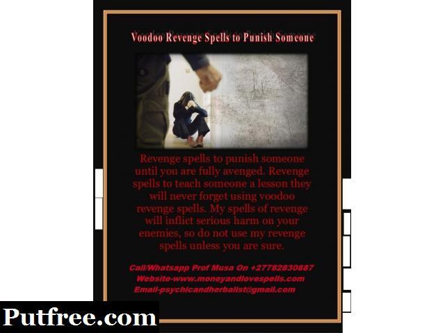 Revenge Spells - Powerful Voodoo Revenge Spells to Destroy Enemy +27782830887 Pietermaritzburg