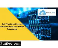 Get Private and Secure Offshore Dedicated Server: Serverwala