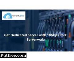 Get Dedicated Server with 10Gbps Port: Serverwala