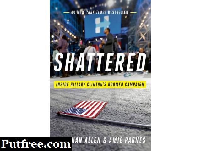 Shattered  (English, Hardcover, Jonathan Allen, Amie Parnes) BRAND NEW