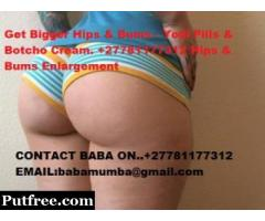 AUTHENTIC YODI PILLS AND BOTCHO CREAMS FOR HIPS AND BUMS ENLARGEMENTS…+27781177312