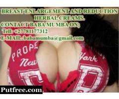 ORIGINAL BEXX BREAST ENLARGEMENT AND REDUCTION PILLS AND CREAM …..+27781177312