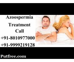 Azoospermia Treatment in Malviya Nagar|+91-8010977000