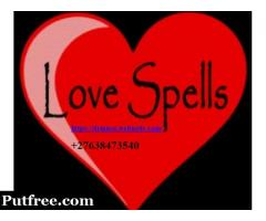 Love Spells, Money Spells, Magic Ring in Botswana, Canada, USA, UK +27638473540